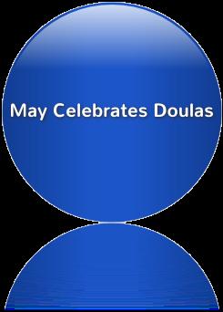 May Celebrates Doulas