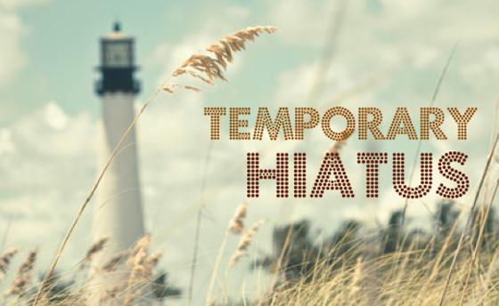 hiatus temporary